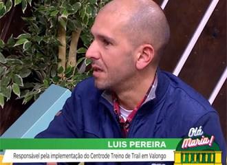 Luis Pereira fala-nos do Centro de Trail em Valongo
